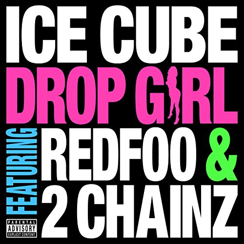Drop Girl [feat. 2 Chainz] [Explicit]