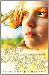 Flyaway by Lucy Christopher (4-Jan-2010) Paperback