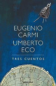Tres cuentos par Umberto Eco