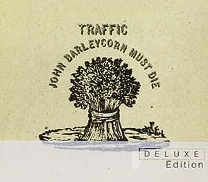 John Barleycorn Must die (Deluxe Edition)
