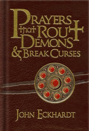 Prayers That Rout Demons & Break Curses