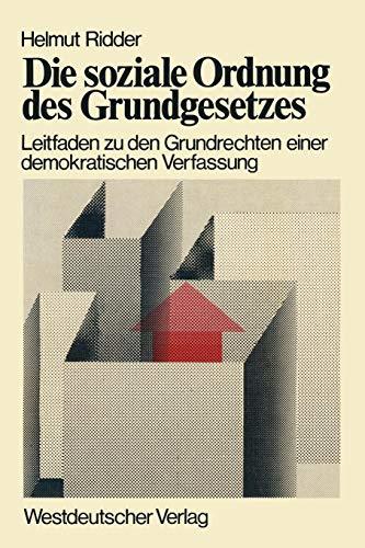 Die soziale Ordnung des Grundgesetzes: Leitfaden zu den Grundrechten einer demokratischen Verfassung