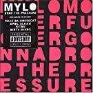 Drop the Pressure by Mylo (2005-11-18)