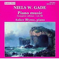 Gade, N.: Piano Music, Vol. 3