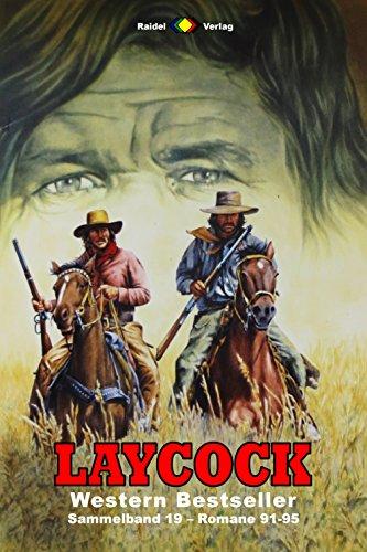 91 Matt (Laycock Western Sammelband 19: Romane 91-95 (5 Western-Romane))
