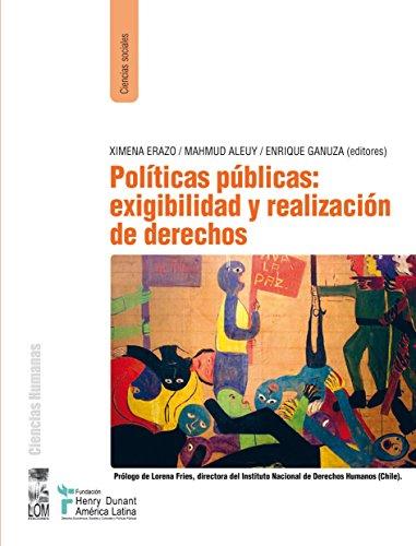 Políticas Públicas: exigibilidad y realización de derechos por Ximena Erazo