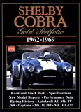 Shelby Cobra Gold Portfolio 1962-1969 (Brooklands Books Road Test Series) (Gold Portfolio Series)