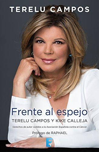 Terelu Campos. Frente al espejo por Teresa Viejo Jiménez