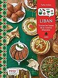 Liban : Toutes les bases de la cuisine libanaise...
