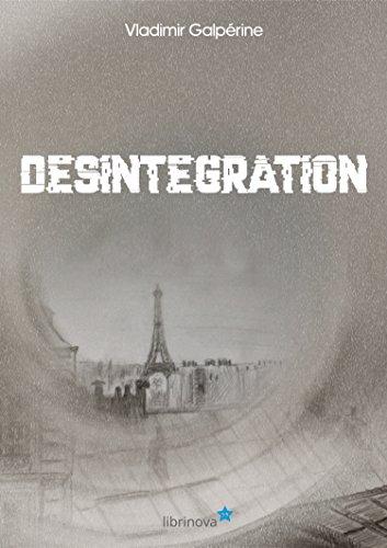 Couverture du livre Désintégration
