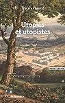 Utopies et utopistes par Paquot