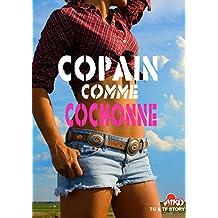 TF & TG Story : Copain comme cochon(ne)