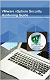 VMware vSphere Security Hardening Guide