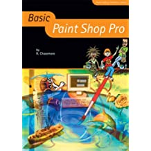 Basic Paint Shop Pro (Basic ICT Skills) by Richard Chasemore (2004-12-31)