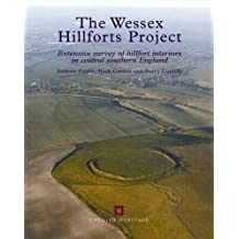 The Wessex Hillforts Project: Extensive Survey Of Hillfort Interiors In Central Southern England