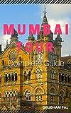Mumbai Tour: Complete Guide