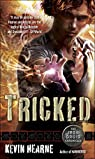 The Iron Druid Chronicles 4. Tricked par Hearne