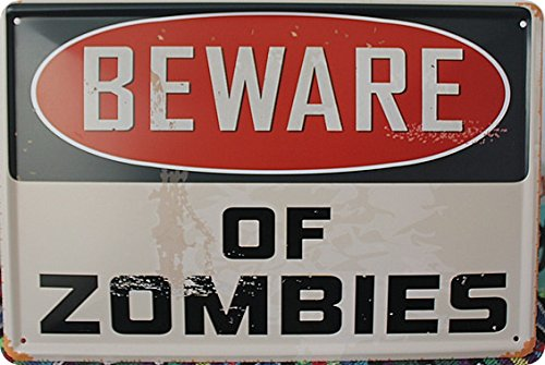 Beware of Zombies Dose Zeichen Art House-Cafe -