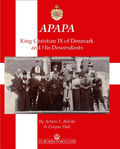 APAPA: King Christian IX of Denmark and His Descendants
