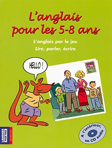 L'anglais pour les 5-8 ans (+ 1 CD) par Bridget JOHNSON