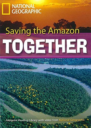 Saving the Amazon Together + Book with Multi-ROM: Footprint Reading Library 2600 por Rob Waring