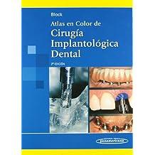 Atlas en Color de Cirugía Implantológica Dental. 2ª ed.