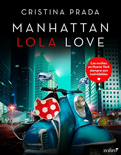 Manhattan Lola Love (Erótica n 1)