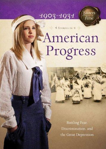 AMERICAN PROGRESS (Sisters in Time) by Jones, Veda Boyd, Lutz, Norma Jean, Grote, JoAnn A. (2012) Paperback