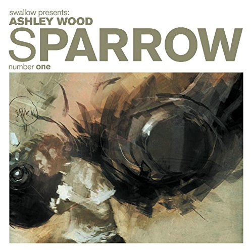 Sparrow Volume 1: Ashley Wood (Sparrow Hc)