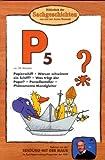 Die Maus-Bibliothek der Sachgeschichten: Papierschiff, Papst, Porzellan