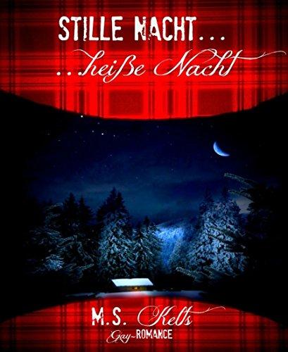 Stille Nacht, heiße Nacht ...: Weihnachten mit Mike und Jamie