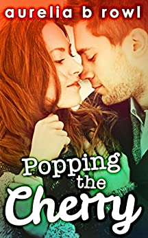 Popping The Cherry (Facing the Music, Book 1) by [Rowl, Aurelia B.]