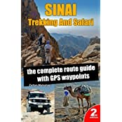 Sinai Trekking And Safari: the complete route guide with GPS waypoints by Zoltan Matrahazi (2016-01-19)