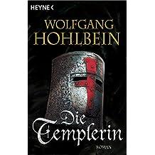 Die Templerin: Templerin 1 (Templerin-Serie)