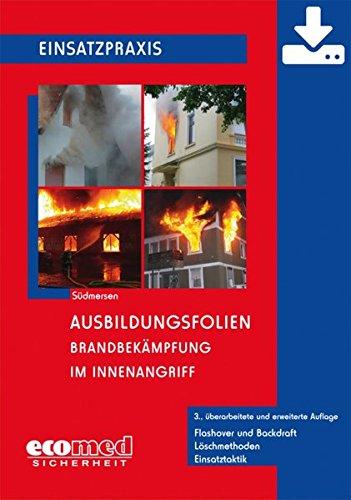 Ausbildungsfolien Brandbekämpfung im Innenangriff - Download: Flashover und Backdraft - Löschmethoden - Einsatztaktik