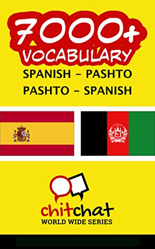 7000+ Spanish - Pashto Pashto - Spanish Vocabulary por Jerry Greer