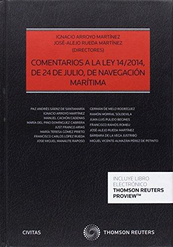 Comentarios a la Ley 14/2014, de 24 de julio, de Navegación Marítima (Papel + e-book) (Estudios y Comentarios de Legislación)