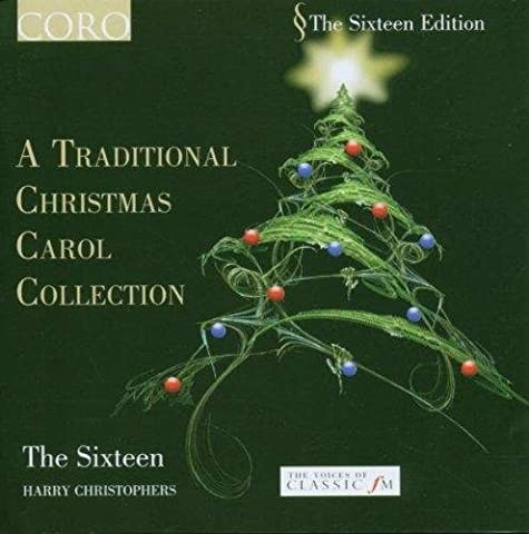 A Traditional Christmas Carol Collection by The Sixteen
