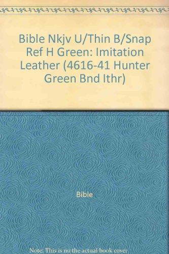Hunter Bib (Bib: Nkjv Ultra Thin Button-Snap Reference Bible (4616-41 Hunter Green Bnd Ithr))