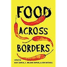 Food Across Borders (English Edition)