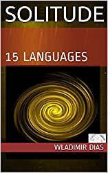 SOLITUDE: 15 LANGUAGES (English Edition)