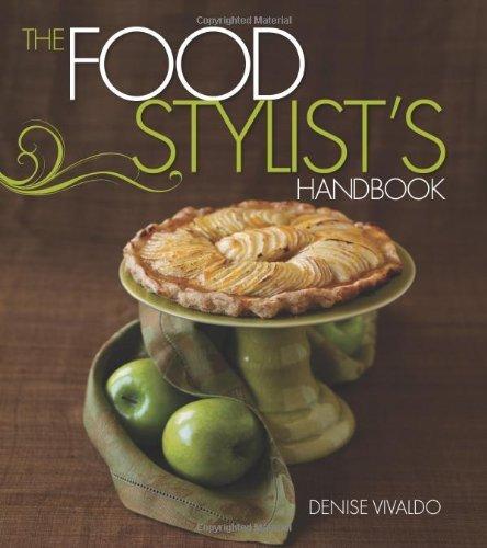 The Food Stylist's Handbook (English Edition)