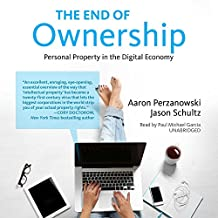 The End of Ownership: Personal Property in the Digital Economy (Information Society)