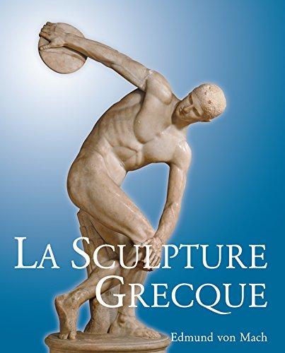 La Sculpture Grecque par Edmund von Mach