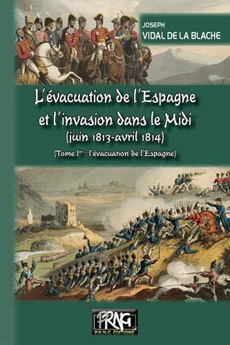 L'evacuation de l'espagne & l'invasion du midi