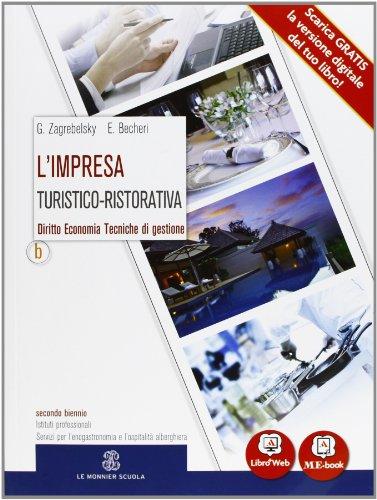 L'impresa turistico-ristorativa - Volume B. Con Me book e Contenuti Digitali Integrativi online: 2