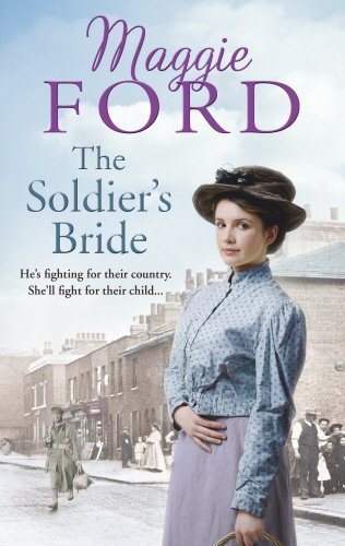 The Soldier's Bride by Maggie Ford (2013-11-01)