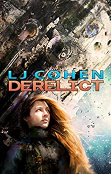 Derelict: Halcyone Space, book 1 (English Edition)