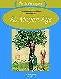 La Vie des enfants au moyen âge