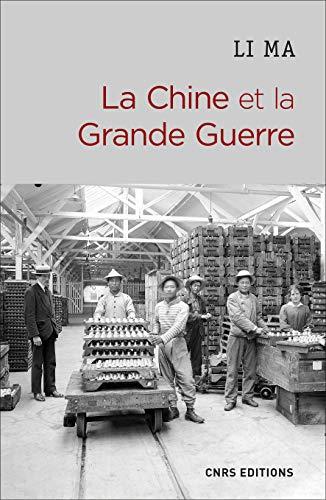 La Chine et la Grande Guerre